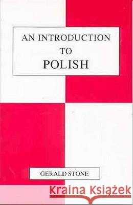 An Introduction to Polish Gerald Stone 9781853993305