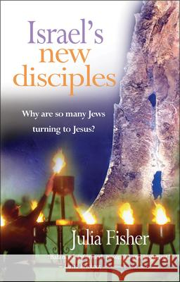 Israel's New Disciples Julia Fisher 9781854248626
