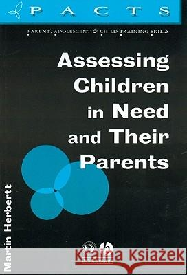 Assessing Children in Need and Their Parents  9781854331922