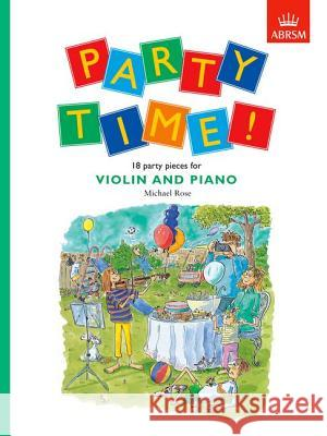 Party Time! 18 Party Pieces for Violin and Piano Alan Bullard 9781854728685 0