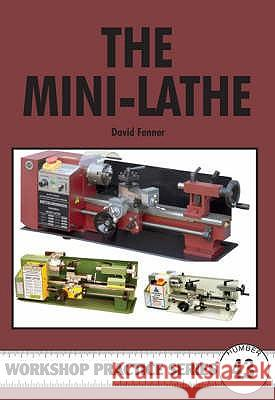 The Mini-lathe David Fenner 9781854862549