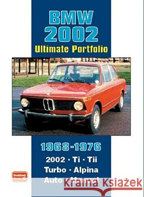 BMW 2002 Ultimate Portfolio 1968-1976 R. M. Clarke 9781855207370