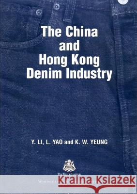 The China and Hong Kong Denim Industry  9781855736948