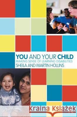 Making Sense of Learning Disabilities Sheila Hollins Martin Hollins 9781855753730