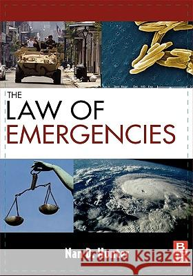 The Law of Emergencies: Public Health and Disaster Management Nan Hunter 9781856175470