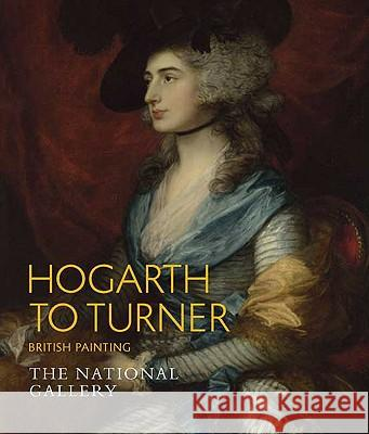 Hogarth to Turner: British Painting Louise Govier 9781857094879