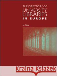 Directory of the University Libraries of Europe Europa Publications 9781857430714