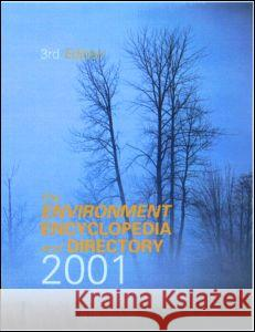 The Environment Encyclopedia and Directory 2001 Europa Publications 9781857430899