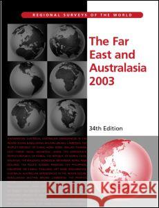 Far East and Australasia 2003 Europa Publications 9781857431339