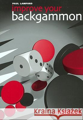 Improve Your Backgammon Paul Lamford Simon Gasquoine 9781857443158