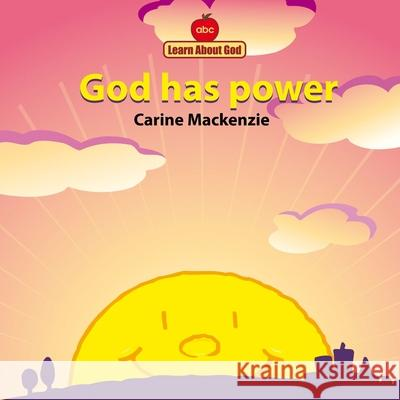 God Has Power Board Book Carine Mackenzie Derek Matthews 9781857924770