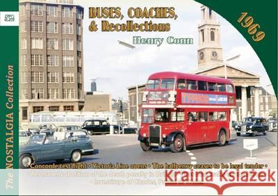 Buses Coaches & Recollections 1969 Henry Conn 9781857944570