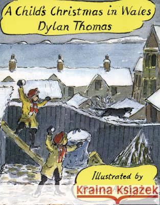 CHILD'S CHRISTMAS IN WALES Dylan Thomas 9781858810119 ORION PUBLISHING CO