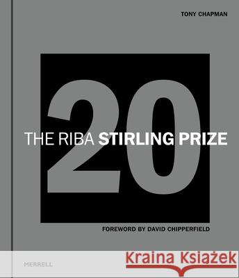The Riba Stirling Prize 20 David Chipperfield 9781858946542