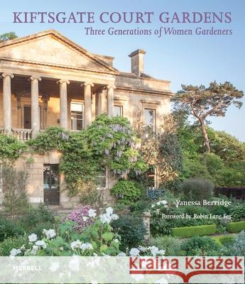 Kiftsgate Court Gardens: Three Generations of Women Gardeners  9781858946696