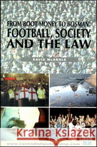 Football Society & the Law David Mcardle David Mcardle  9781859414378