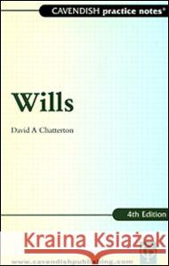 Practice Notes on Wills David Chatterton David Chatterton  9781859416631