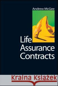 Life Assurance Contracts Andrew Mcgee 9781859418512