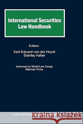 International Securities Law Handbook Karl-Eduard Vo Stanley Keller Von Heydt 9781859661710