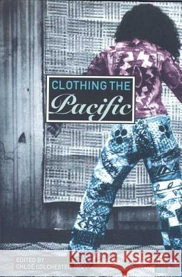 Clothing the Pacific Chloe Colchester 9781859736715