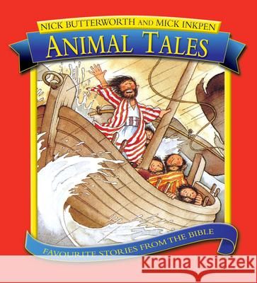 ANIMAL TALES Nick Butterworth 9781859856376 CANDLE BOOKS
