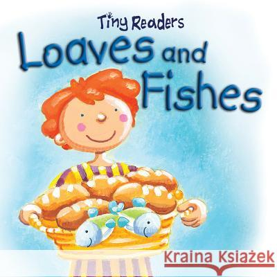 Loaves and Fishes Juliet David Hannah Wood 9781859858820