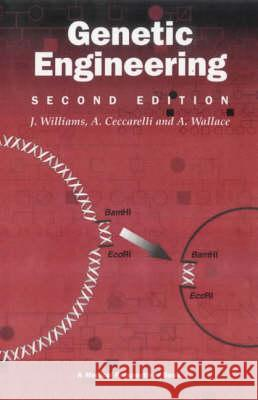 Genetic Engineering A CECCARELLI A WALLACE HAYES J. Williams 9781859960721 Taylor & Francis