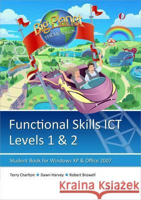 Functional Skills Ict Student Book for Levels 1 & 2 (Microsoft Windows XP & Office 2007) CIA Training Ltd 9781860059483