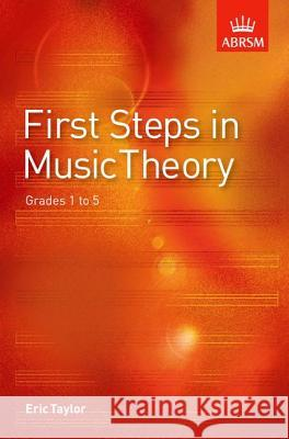 First Steps in Music Theory Eric Taylor 9781860960901