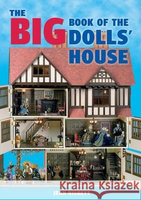 The Big Book of the Dolls' House Jean Nisbett 9781861084859