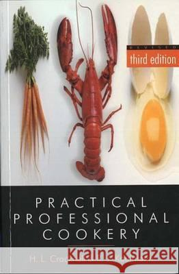Practical Professional Cookery H. L. Cracknell R. J. Kaufmann 9781861528735