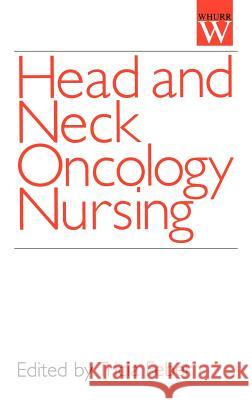 Head and Neck Oncology Nursing Tricia Feber 9781861561473