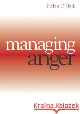 Managing Anger Helen O'Neill Clive Kemp Michael Nixon 9781861565020