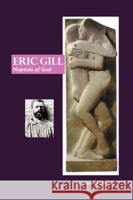 Eric Gill: Nuptial of God  9781861713216