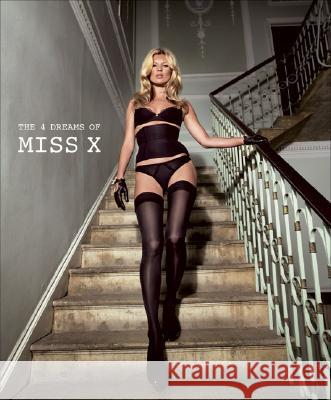 The 4 Dreams of Miss X Kate Moss Mike Figgis 9781862057661