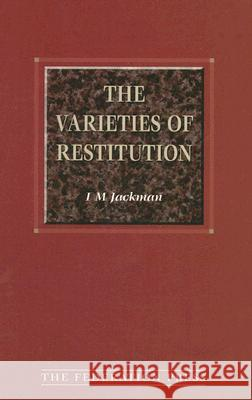 The Varieties of Restitution I. M. Jackman 9781862872936