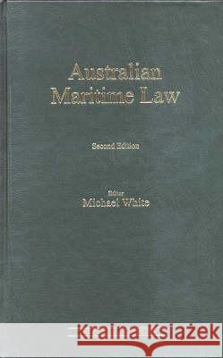 Australian Maritime Law Michael White 9781862873698