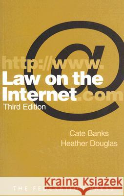 Law on the Internet Cate Banks Heather Douglas 9781862876224