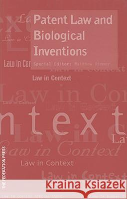 Patent Law and Biological Inventions: Number 1 Rimmer Matthew 9781862876378