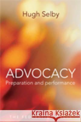 Advocacy - Preparation and Performace  9781862877443