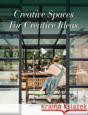 Creative Spaces: Workplaces for Artists The Images Publishing Group 9781864708233 Images Publishing Group