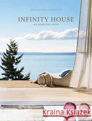 Infinity House: An Endless View The Images Publishing Group              Marc Kristal 9781864708622 Images Publishing Group