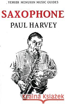 Saxophone Paul Harvey 9781871082531