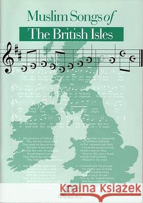 Muslim Songs of the British Isles : Arranged for Schools  9781872038148