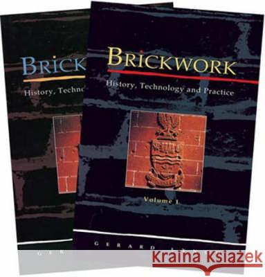 Brickwork: History, Technology and Practice: V.1&2 Gerard C J Lynch 9781873394069