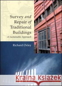 Survey and Repair of Traditional Buildings: A Sustainable Approach   9781873394502
