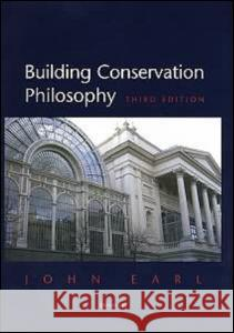 Building Conservation Philosophy  9781873394564