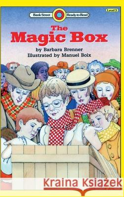 The Magic Box: Level 3 Barbara Brenner Manuel Boix 9781876967215