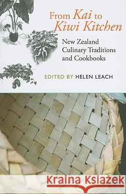 From Kai to Kiwi Kitchen : New Zealand Culinary Traditions and Cookbooks  9781877372759