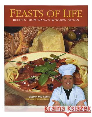 Feasts of Life Jim Vlaun 9781878718761